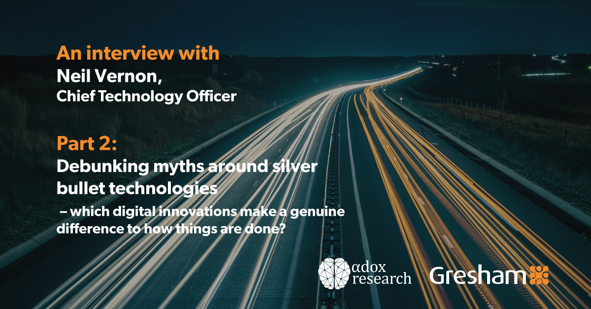 Part 2: Debunking myths around silver bullet technologies