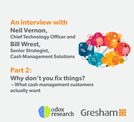 What do cash management customers actually want?