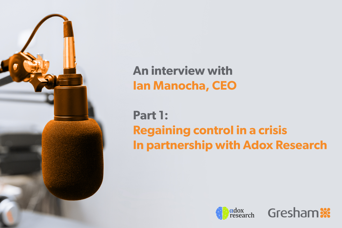 Gresham and Adox: Regaining control in a crisis